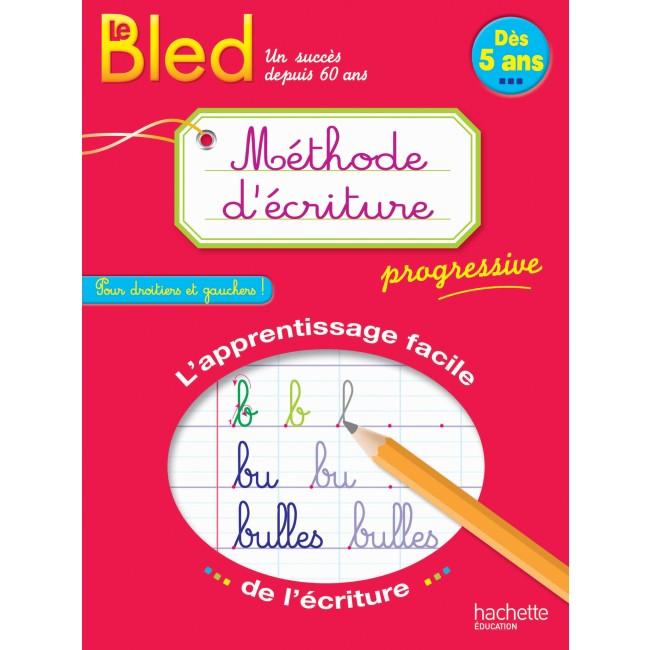 Hachette Bled Méthode d'écriture dès 5 ans